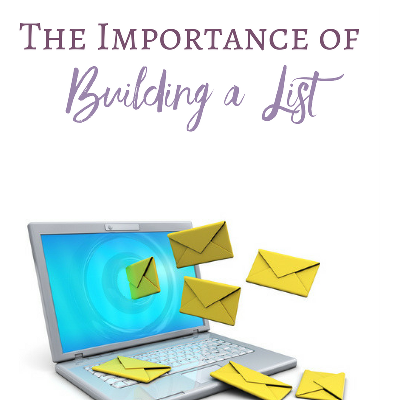 The Importance of Building Your List