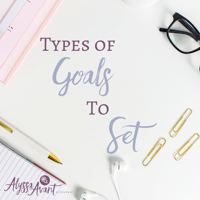 Types of Goals to Set