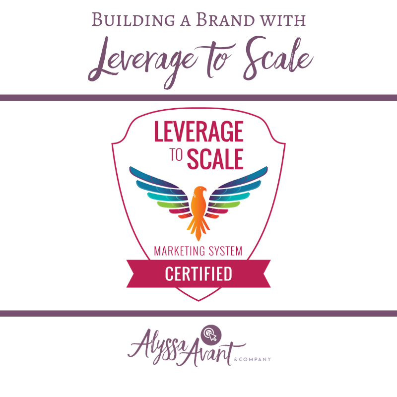 Building a Brand with Leverage to Scale
