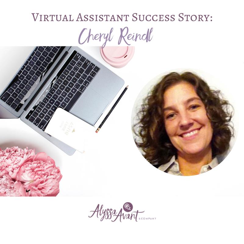 Virtual Assistant Success Story – Cheryl Reindl