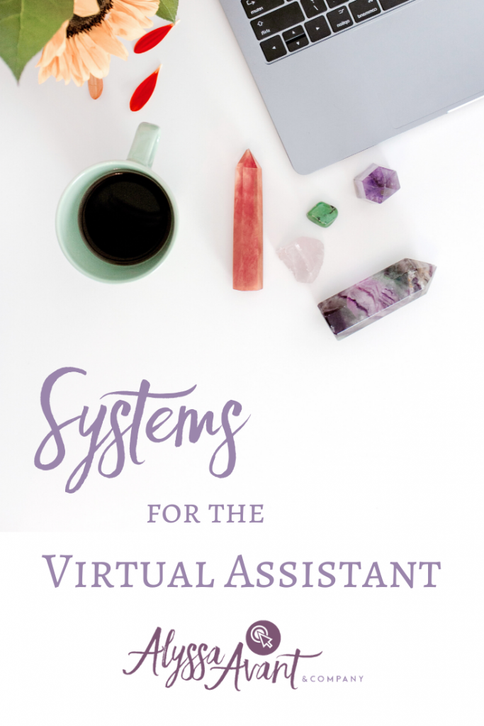 Systems for the Virtual Assistant