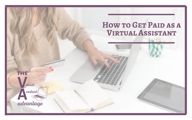 How to Get Paid as a Virtual Assistant