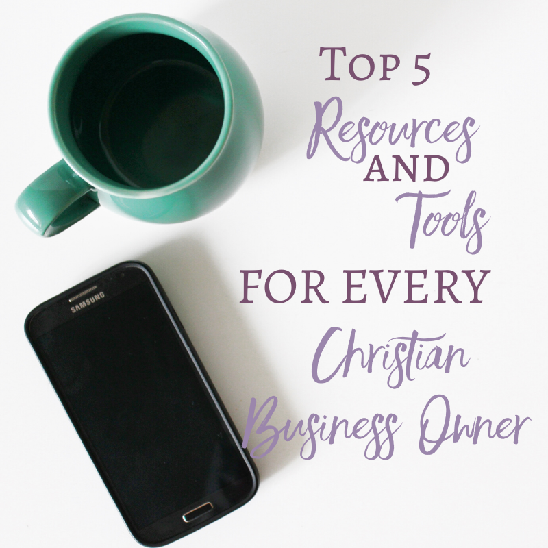 Top 5 Resources & Tools For Every Christian Business Owner