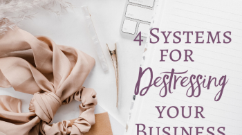 Systems for Destressing Your Business