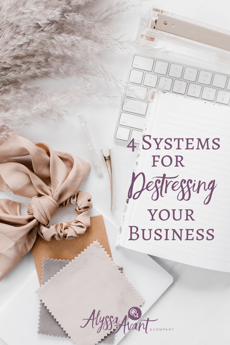 4 Systems for Destressing Your Business