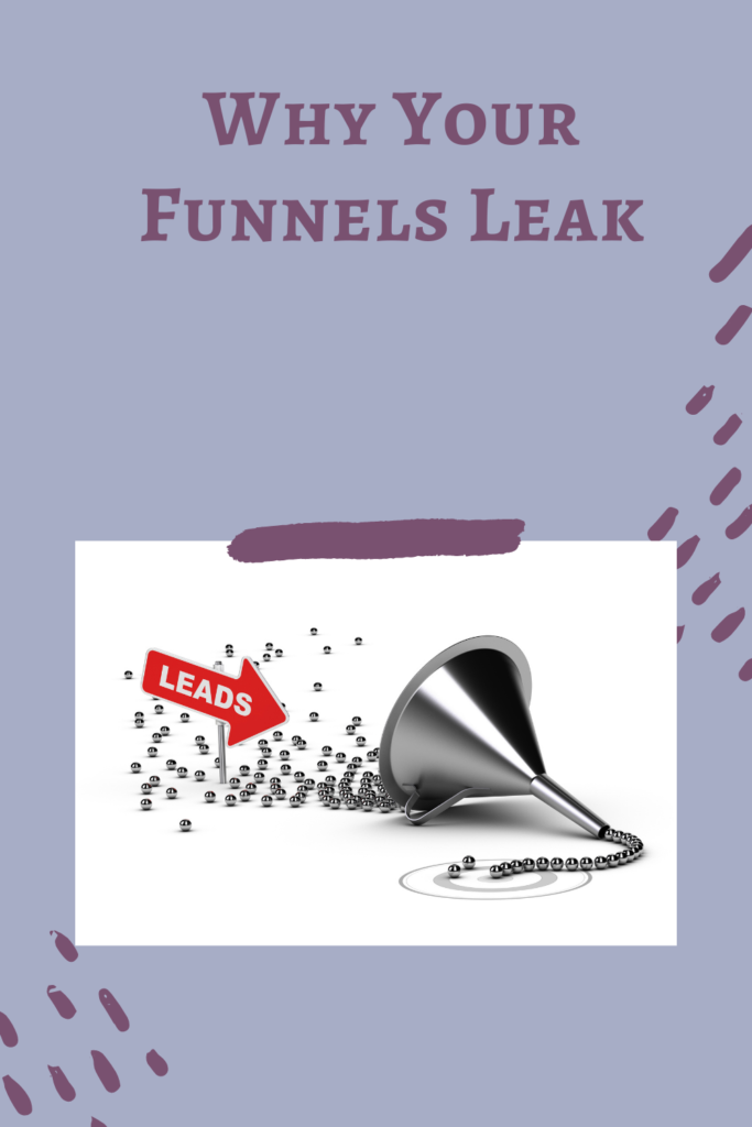 why your funnels leak