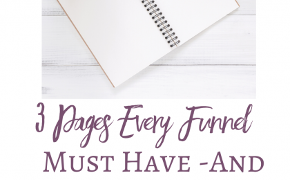 3 Pages Every Funnel Must Have and What to Include on Them