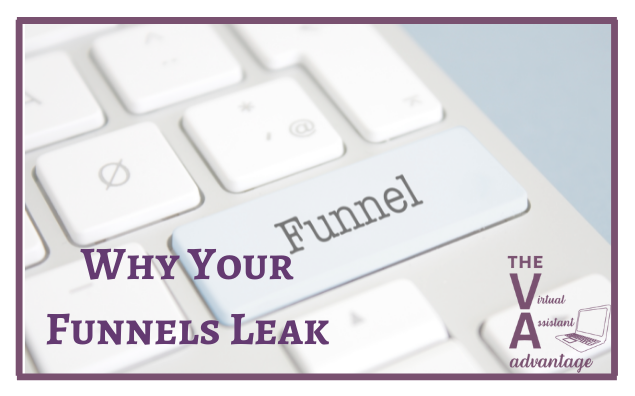 Why Your Funnels Leak – And What to Do About It
