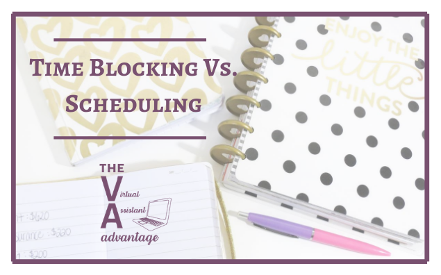 Time Blocking vs. Scheduling