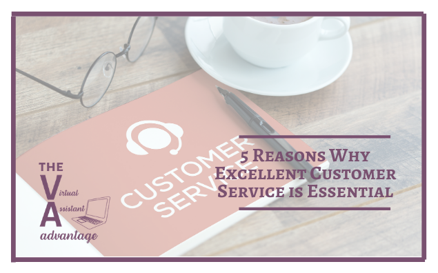 5 Reasons Why Excellent Customer Service is Essential