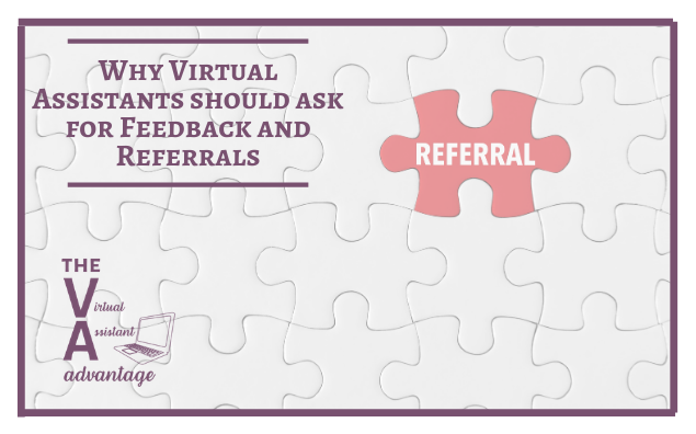 Why VA's Should Ask for Feedback and Referrals
