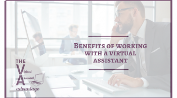 Benefits of Working with a Virtual Assistant