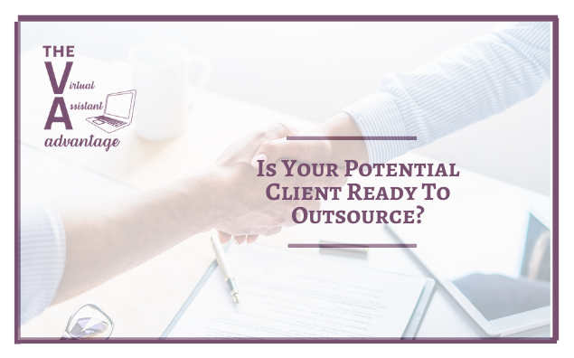 Is Your Potential Client Ready to Outsource?