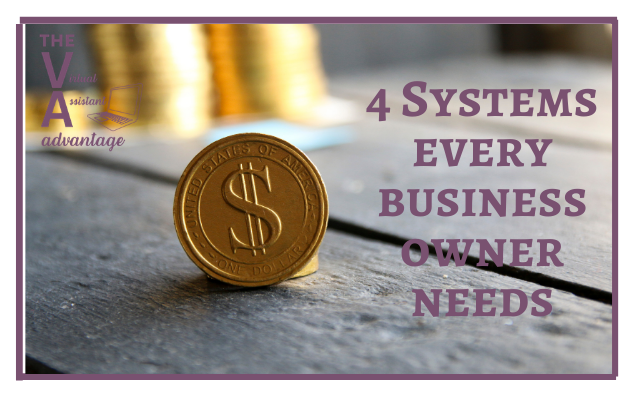 4 Systems Every Business Owner Needs