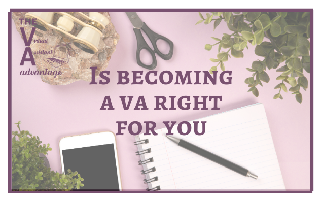 Is Becoming a VA Right for You?