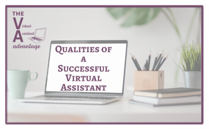 Qualities of a Successful Virtual Assistant