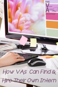 How VAs Can Find & Hire Their Own Intern