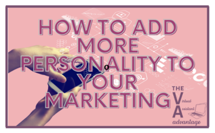 how to add more personality to your marketing
