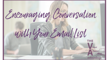 Encouraging Conversation with Your Email List
