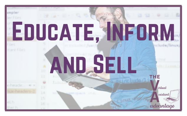 Educate, Inform and Sell