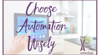 Choose Automation Wisely