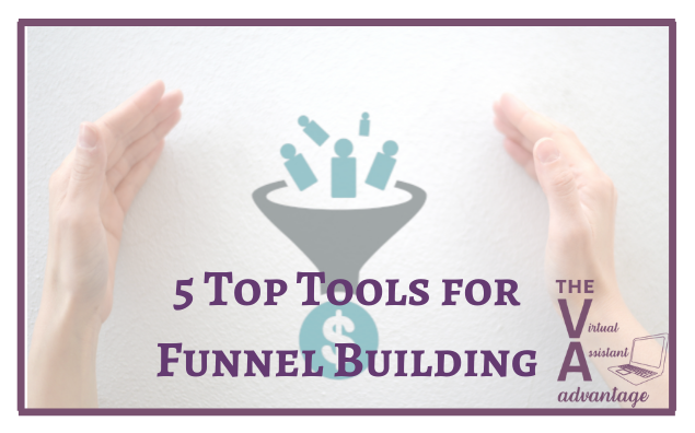 5 Top Tools for Funnel Building